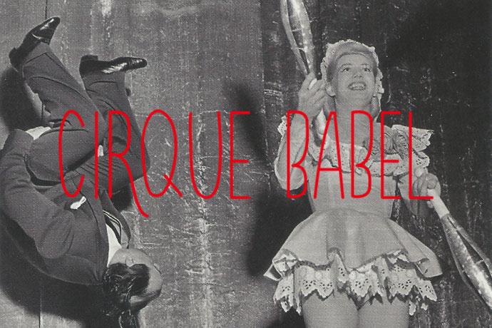 Le Plateau 25 : Cirque Babel